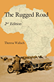 The Rugged Road: Second Edition
