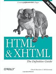 HTML & XHTML: The Definitive Guide (6th Edition) by Chuck Musciano (2006-10-27)