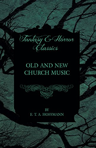 Old and New Church Music (Fantasy and Horror Classics)