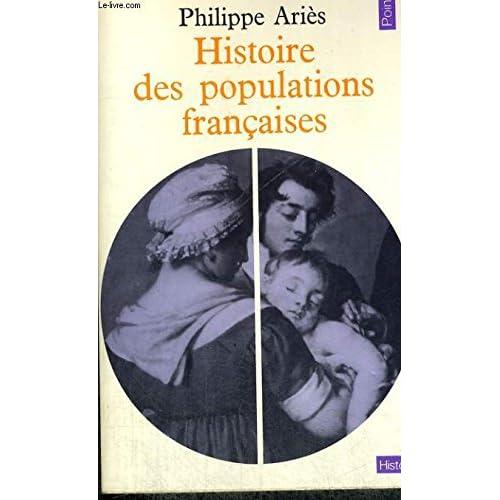 Histoire des populations françaises et de leurs attitudes devant la vie depuis le XVIIIe siècle.
