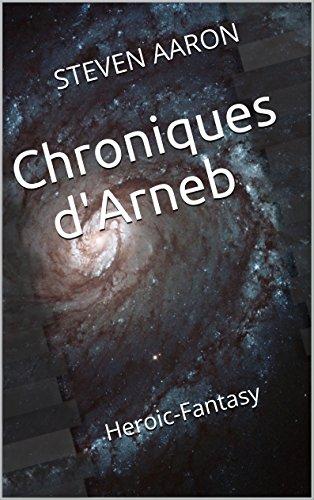 Couverture du livre Chroniques d'Arneb (Chroniques du Troisième Millénaire t. 1)