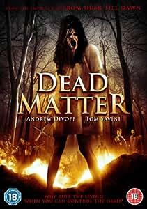 Dead Matter [DVD]