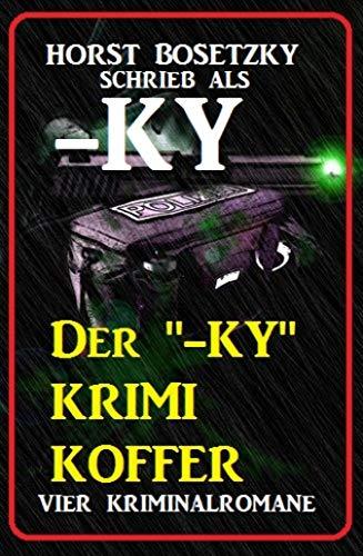 """Der """"-ky"""" Krimi Koffer: Vier Kriminalromane: Cassiopeiapress Spannung"""
