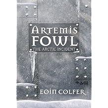 The Arctic Incident (Artemis Fowl (Mass Market))