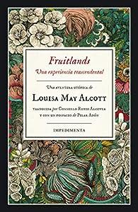 Fruitlands par  Lousa May Alcott