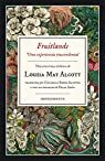 Fruitlands par Louisa May Alcott