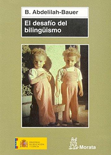 El desafío del bilingüismo (Coedición Ministerio de Educación)
