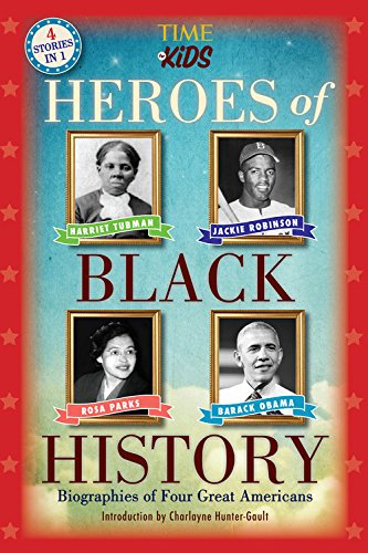 Heroes of Black History: Biographies of Four Great Americans (America Handbooks, a Time for Kids)
