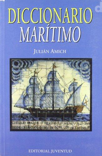 Diccionario maritimo (DICCIONARIOS - TECNICOS) por Julian Amich