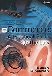 eCommerce: A Practical Guide to the Law