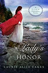 A Lady's Honor (A Cliffs of Cornwall Novel)