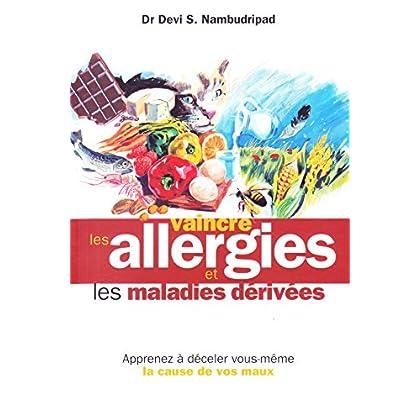 Vaincre les allergies et les maladies dérivées