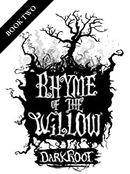 Darkroot (Rhyme of the Willow, Book 2) (English Edition)