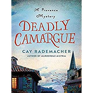 Deadly Camargue (Provence Mysteries, Band 2)