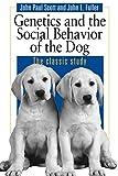 Dog Behaviour:  Genetics  And The Social Behavior Of The Dog