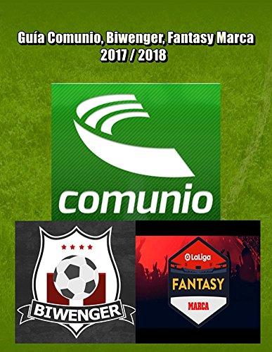 Guía Comunio (Nuevas puntuaciones Sportradar), Biwenger, Fantasy Marca 2017 / 2018