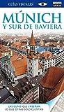 Munich y sur de Baviera (Guías Visuales)