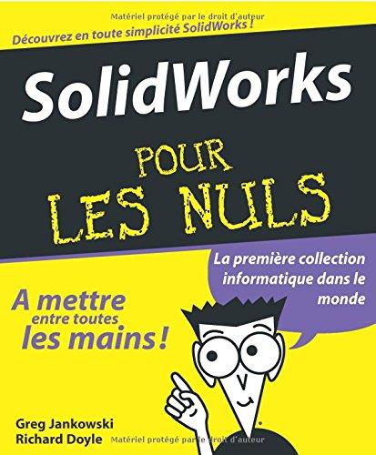 SolidWorks pour les Nuls par Greg Jankowski
