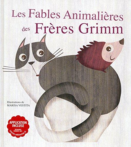 Les fables animalières des Frères Grimm