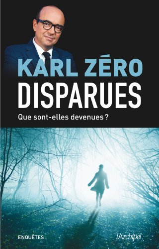 Disparues : Que sont-elles devenues ? (Témoignage, document)