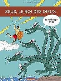 La Mythologie en BD - Zeus, le roi de des dieux par Sylvie Baussier