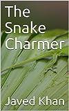 The Snake Charmer (English Edition)
