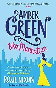 Amber Green Takes Manhattan by [Nixon, Rosie]