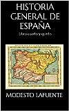 Image de Historia General de España: Libro cuarto y quinto