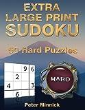 Extra Large Print Sudoku 9 x 9: 50 Hard Puzzles: Volume 4 (Extra Large Print Sudoku Books)