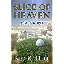 Slice of Heaven (English Edition)