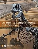 Les galeries d'Anatomie comparée et de Paléontologie : Muséum d'Histoire naturelle