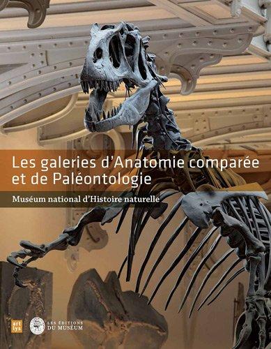 Les galeries d'Anatomie compare et de Palontologie : Musum d'Histoire naturelle