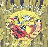 The Bugliest Bug by Carol Diggory Shields (2003-07-07)
