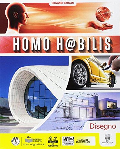 Homo h@bilis. Disegno. Per la Scuola media. Con e-book. Con espansione online