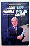 They call me coach: The fascinating first-person story of a legendary basketball coach