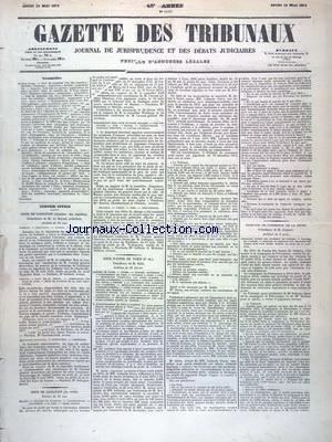 GAZETTE DES TRIBUNAUX [No 14328] du 15/05/1873 - JUSTICE CIVILE - COUR DE CASSATION - COUR D'APPEL DE PARIS - TRIBUNAL DE COMMERCE DE LA SEINE