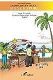 Grammaire et lexique munukutuba : Congo-Brazzaville, République Démocratique du Congo, Angola