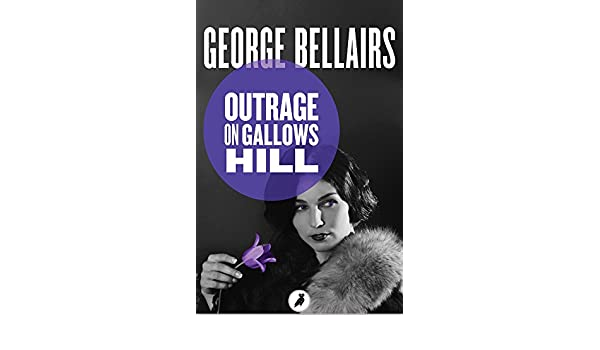 Outrage on gallows hill ebook george bellairs amazon outrage on gallows hill ebook george bellairs amazon kindle store fandeluxe Document
