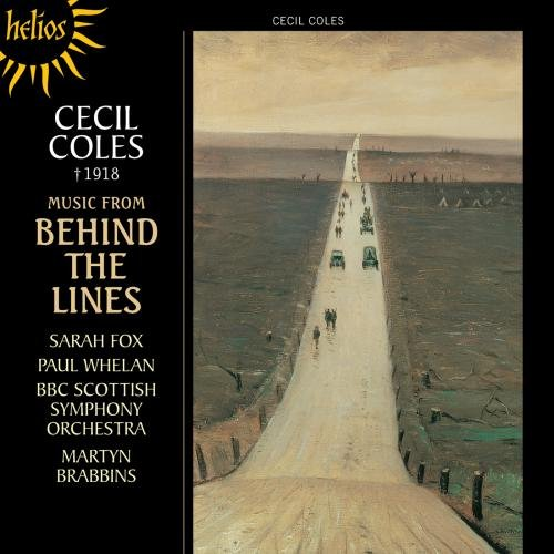 Coles: From the Scottish Highlands - Behind the Lines Orchesterwerke (Cecil Coles)