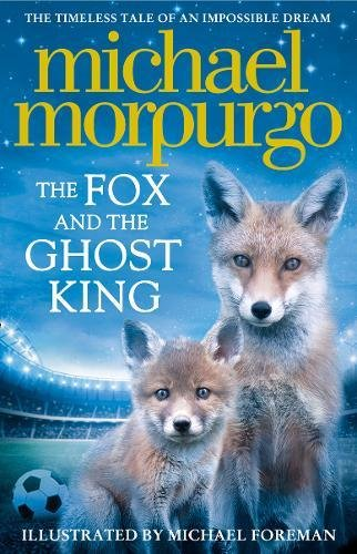 The Fox and the Ghost King par Michael Morpurgo