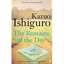 The Remains of the Day by Ishiguro, Kazuo (2010)