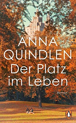 Buchseite und Rezensionen zu 'Der Platz im Leben: Roman' von Anna Quindlen