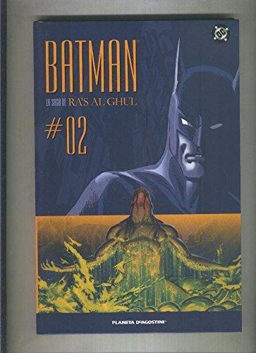 Batman La saga de Ra,s Al Ghul numero 02