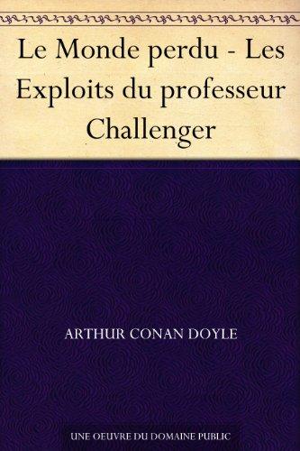 Le Monde perdu - Les Exploits du professeur Challenger