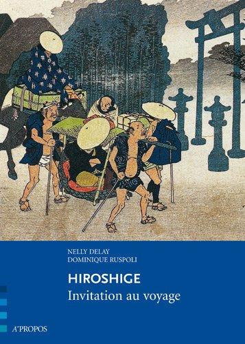 Hiroshige, invitation au voyage