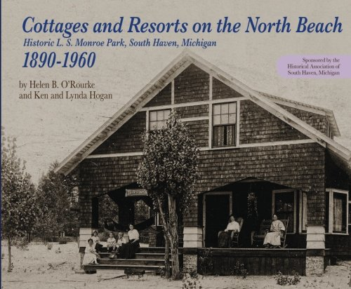 Haven Resort (Cottages and Resorts on the North Beach: Historic L. S. Monroe Park, South Haven, Michigan 1890-1960)