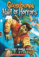 Why I Quit Zombie School (GB Hall of Horrors - 4)