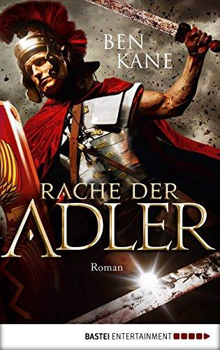 Rache der Adler: Roman (Eagles of Rome 2)