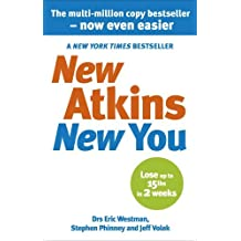 [ [ [ New Atkins for a New You: The Ultimate Diet for Shedding Weight and Feeling Great[ NEW ATKINS FOR A NEW YOU: THE ULTIMATE DIET FOR SHEDDING WEIGHT AND FEELING GREAT ] By Westman, Eric C. ( Author )Mar-02-2010 Paperback