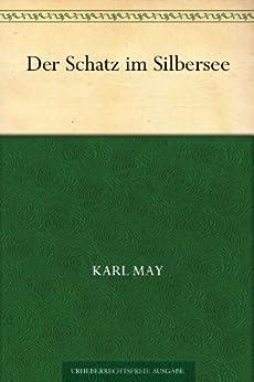 Der Schatz im Silbersee von [May, Karl]